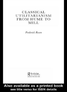 Classical Utilitarianism from Hume to Mill (Routledge Studies in Ethics and Moral Theory)