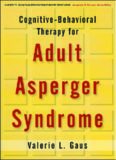 Cognitive-Behavioral Therapy for Adult Asperger Syndrome (Guides to Individualized Evidence-Based