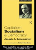Schumpeter, Joseph Alois, Capitalism, Socialism and Democracy, 1942