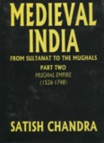 Medieval History Satish Chandra - ( 1526-1748) Part 2