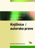Aleksandra Horvat Daniela Živković Knjižnice i autorsko pravo - darhiv