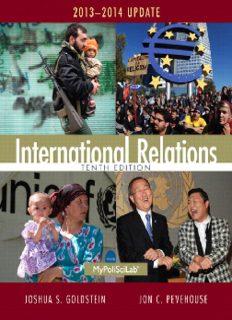 International relations Joshua S. Goldstein American University, Washington, D.C. University of Massachusetts, Amherst Jon C. Pevehouse University of Wisconsin, Madison Boston