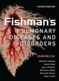 Fishman's Pulmonary Diseases and Disorders (2-Volume Set), both volumes