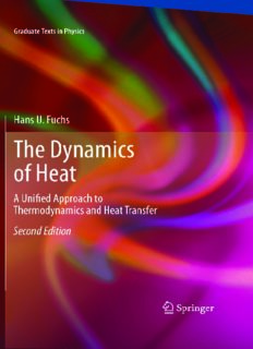 The Dynamics of Heat: A Unified Approach to Thermodynamics and Heat Transfer