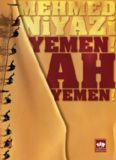 Yemen Ah! Yemen - Mehmed Niyazi
