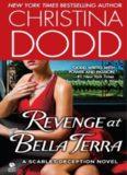 Revenge at Bella Terra