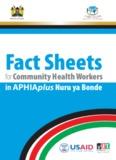 Fact Sheets for Community Health Workers in APHIAplus Nuru ya Bonde