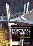 Structural mechanics : modelling and analysis of frames and trusses