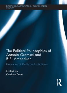 The political philosophies of Antonio Gramsci and Ambedkar : itineraries of Dalits and subalterns