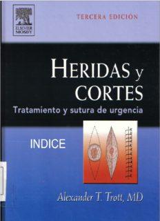 Heridas y cortes : tratamiento y sutura de urgencia