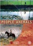People and Animals. Traditional Livestock Keepers: Guardians of Domestic Animal Diversity (Fao Animal Production and Health Paper)