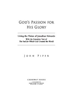 God's passion for His glory : living the vision of Jonathan Edwards, with the complete text of The end for which God created the world
