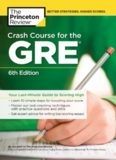 Crash Course for the GRE: Your Last-Minute Guide to Scoring High