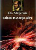 Dine Karşı Din - Ali Şeriati
