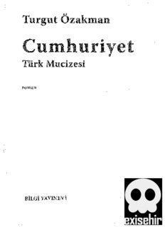 Cumhuriyet Türk Mucizesi Birinci Kitap