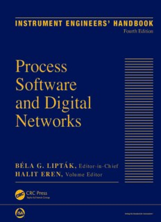 Instrument Engineers' Handbook, Volume 3: Process Software and Digital Networks, Fourth Edition
