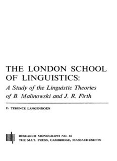 The London School of Linguistics. A Study of the Linguistic Theories of B. Malinowski and J.R. Firth
