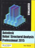 Autodesk Robot Structural Analysis Professional 2015: Essentials