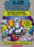 Give Yourself Goosebumps 14 - the creepy creations of professor shock