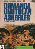 Ormanda Unutulan Askerler - John Keats