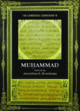The Cambridge Companion to Muhammad (Cambridge Companions to Religion)