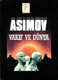 Vakıf ve Dünya - Isaac Asimov