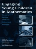 Engaging Young Children in Mathematics: Standards for Early Childhood Mathematics Education