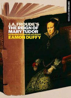 J.A. Froude's Mary Tudor: Continuum Histories (Continuums Histories)