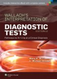 Wallach's Interpretation of Diagnostic Tests: Pathways to Arriving at a Clinical Diagnosis