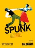 Read the Spunk program. - California Shakespeare Theater