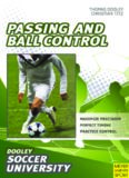 Soccer : passing and ball control : 84 drills and exercises designed to improve passing and control