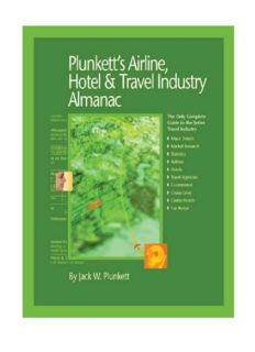 Plunkett's Airline, Hotel & Travel Industry Almanac 2010: Airline, Hotel & Travel Industry Market Research, Statistics, Trends & Leading Companies