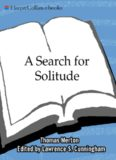 A Search for Solitude: Pursuing the Monk's True LifeThe Journals of Thomas Merton, Volume 3: 1952