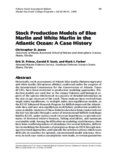Stock Production Models of Blue Marlin and White Marlin in the Atlantic Ocean