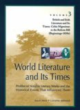 World Literature and Its Times: Volume 3: British and Irish Literature and Their Times - Celtic Migrations to the Reform Bill (Beginnings-1830s)