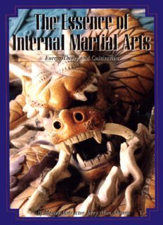 The Essence of Internal Marcial Arts - Energy Theory and Cultivation