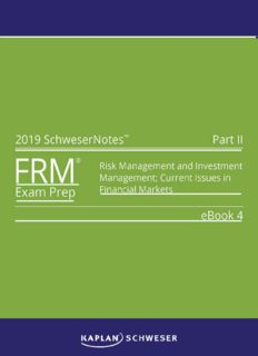 FRM 2019 PART II BOOK 4: RISK MANAGEMENT AND INVESTMENT MANAGEMENT; CURRENT ISSUES IN FINANCIAL MARKETS