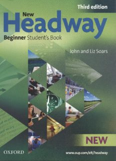 New Headway: Beginner Third Edition: Student's Book: Six-level general English course for adults (Headway ELT)