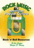 Rock Music in American Popular Culture: Rock 'n' Roll Resources