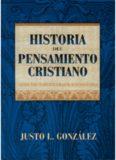 Justo L Gonzalez – Historia del Pensamiento Cristiano TOMO 1