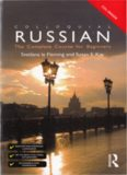 Colloquial Russian. The Complete Course For Beginners (3rd ed.) - 2010