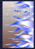 Wind Turbine Technology: Fundamental Concepts in Wind Turbine Engineering, Second Edition