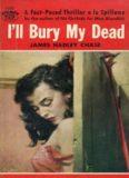 I'll Bury My Dead