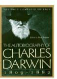 autobiography of charles darwin 1809-1882 - charles darwin