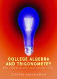 College Algebra and Trigonometry: Building Concepts and Connections