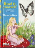 Thumbelina (Read It Yourself Level 3)