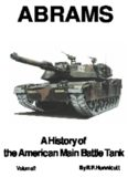 Abrams: A History of the American Main Battle Tank
