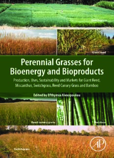 Perennial Grasses for Bioenergy and Bioproducts: Production, Uses, Sustainability and Markets for Giant Reed, Miscanthus, Switchgrass, Reed Canary Grass and Bamboo