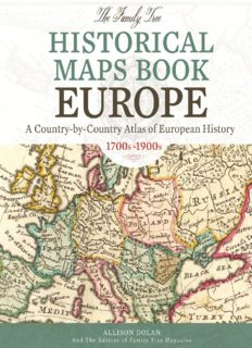 Family Tree Historical Maps Book: Europe: a Country-by-country Atlas of European History, 1700s-1900s