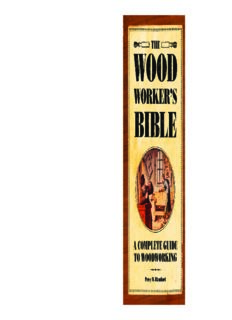 The Woodworker's Bible: A Complete Guide to Woodworking (Popular Woodworking)